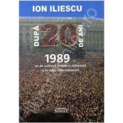 Ion Iliescu - ,,Dupa 20 de ani'