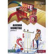 Matematica 2000+10/11 Clasa a VIII-a. Algebra, Geometrie - Partea I