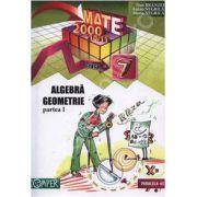 Matematica 2000+10/11 Clasa a VII-a. Algebra, geometrie - Partea I