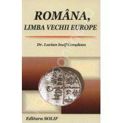 Romania, Limba vechii Europe