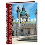 Arhitectura - evolutie, stiluri, personalitati. De la Renastere la secolul XIX