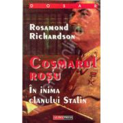 Cosmarul rosu. In inima clanului Stalin