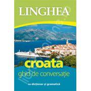 Croata. Ghid de conversatie Roman-Croat, cu dictionar si gramatica