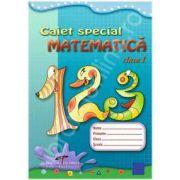 Caiet special matematica - clasa I