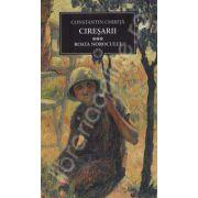 Ciresarii, Volumul III - Roata norocului