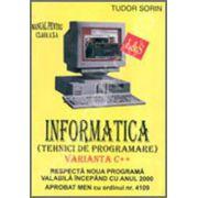 Manual de INFORMATICA pentru clasa a X-a (Tehnici de programare) - Varianta C++