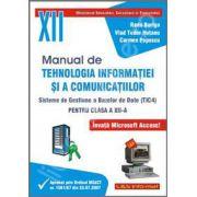 Manual de Tehnologia Informatiei si a Comunicatiilor (TIC4), clasa a XII-a (Sisteme de gestiune a bazelor de date TIC4)