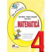 Matematica clasa a IV-a (Colectia - Stiu sa lucrez la...)