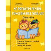 Ne pregatim pentru concursurile scolare clasa  a III-a (Limba si literatura romana,matematica si stiinte ale naturii)