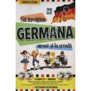 Sa invatam Germana acasa si la scoala (4 audio CD+Manual+Dictionar)