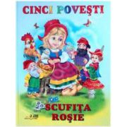 Scufita rosie - Cinci povesti