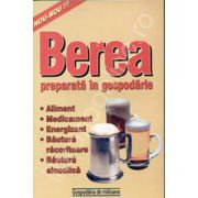 Berea preparata in gospodarie