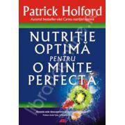 Nutritie optima pentru o minte perfecta