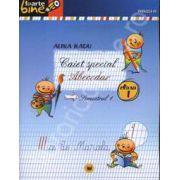 Abecedar caiet special pentru clasa I - Semestrul I (Colectia foarte bine)
