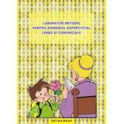 Laborator metodic pentru domeniul experiential limba si comunicare