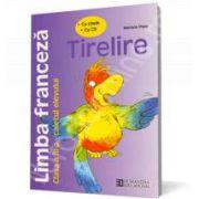 Limba franceza - Tirelire. Caietul elevului de clasa a III-a (Cu cheie, cu CD)