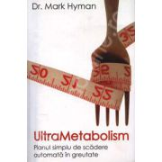 UltraMetabolism (Planul simplu de scadere automata in greutate)