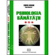 Psihologia sanatatii - Abordari aplicate - Vol. III - Psihic si somatic