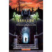 Darkside. Taramul intunericului