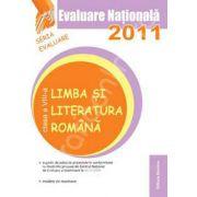 Evaluare nationala 2011 - Limba si literatura romana clasa a VIII-a (Goian)
