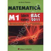 Bacalaureat 2011. Matematica M1 - Subiecte rezolvate