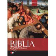 Biblia - o istorie vizuala