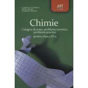 Chimie culegere de teste, probleme teoretice, probleme practice pentru clasa a IX-a