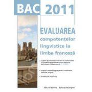 Bacalaureat 2011 - Evaluarea competentelor lingvistice la limba franceza