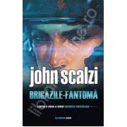 Brigazile Fantoma - Cartea a doua din seria,, Razboiul Batranilor'