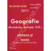 Memorator 2011 - Geografie (Romania, Europa, U.E.), sinteze si teste
