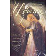 Metatron. Invocarea Ingerului Prezentei lui Dumnezeu
