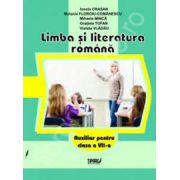Limba si literatura romana. Auxiliar pentru clasa a VII-a