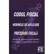 Codul fiscal si normele de aplicare - Procedura fiscala (Cu modificarile si completarile pana la 10 Ianuarie 2011)