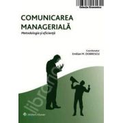 Comunicarea manageriala. Metodologie si eficienta
