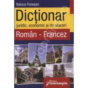Dictionar juridic, economic si de afaceri Roman-Francez