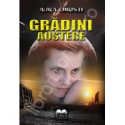 Gradini austere - contine CD Audio
