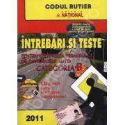 Intrebari si teste 2011 - Categoria B - Pentru obtinerea permisului de conducere auto