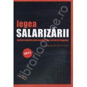Legea salarizarii unitare pentru personalul din sectorul bugetar (In vigoare de la 01.01.2011)