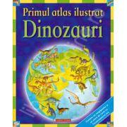 Primul atlas ilustrat. Dinozauri