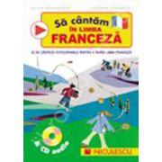 Sa cantam in limba franceza cu CD audio