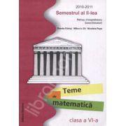 Teme de matematica clasa a VI-a. Semestrul al II-lea, 2010-2011