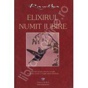Promotie - Valentine's Day:  Elixirul numit iubire
