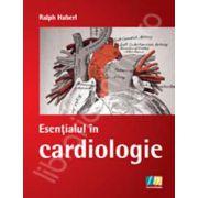 Esentialul in cardiologie