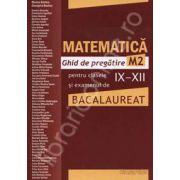 Bacalaureat 2011 Matematica  - Ghid de pregatire M2