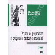 Dreptul de proprietate si exigentele protectiei mediului