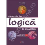 Elemente de logica. Invatamantul prescolar