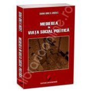 Medierea in viata social-politica