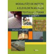 Modalitati de initiere a elevilor in analiza textului literar la clasele II-IV