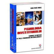 Psihologia investitorului. Tendinte si mutatii pe piata financiara internationala