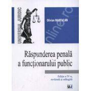 Raspunderea penala a functionarului public. Editia a IV-a